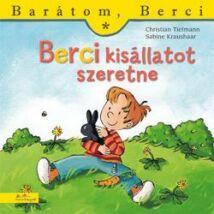 BERCI KISÁLLATOT SZERETNE