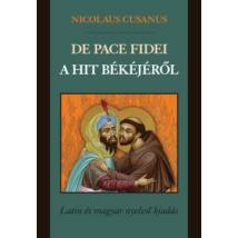 DE PACE FIDEI - A HIT BÉKÉJÉRŐL