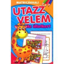 UTAZZ VELEM - AZ ÁLLATKERT