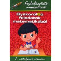 GYAKOROL6Ó FELADATOK MATEMATIKÁBÓL 1. OSZTÁLY