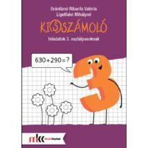 KI(S)SZÁMOLÓ FELADATOK 3. OSZTÁLYOSOKNAK
