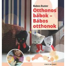 OTTHONOS BÁBOK - BÁBOS OTTHONOK