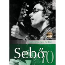 SEBŐ 70 - CD-MELLÉKLETTEL