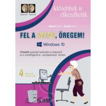 IBB - FEL A NETRE, ÖREGEM! 4. KIADÁS