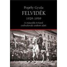 FELVIDÉK 1929-1939
