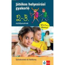 JÁTÉKOS HELYESÍRÁSI GYAKORLÓ 2. ÉS 3. OSZTÁLYOSOKNAK