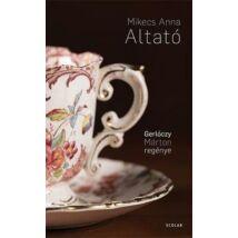 MIKECS ANNA - ALTATÓ