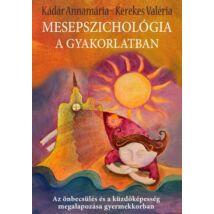 MESEPSZICHOLÓGIA A GYAKORLATBAN
