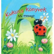 KUKUCS KÖNYVEK -MI MOZOG? (2017)