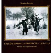 BAJTÁRSAIMMAL A FRONTON - 1914-1918