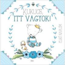 KUKUCS, ITT VAGYOK! - BABANAPLÓ FIÚ