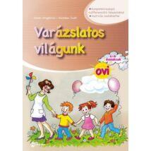 VARÁZSLATOS VILÁGUNK OVI 4-6 ÉVESEKNEK