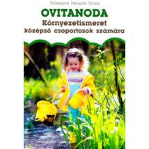 OVITANODA - KÖRNYEZETISMERET KÖZÉPSŐ CSOPORTOSOK SZÁMÁRA