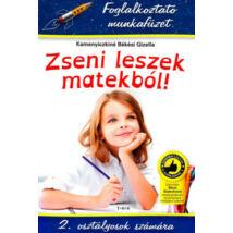 ZSENI LESZEK MATEKBÓL! 2. OSZTÁLY