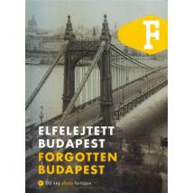 ELFELEJTETT BUDAPEST