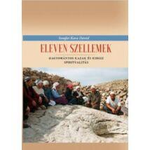 ELEVEN SZELLEMEK - HAGYOMÁNYOS KAZAK ÉS KIRGIZ SPIRITUALITÁS