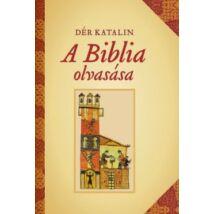 A BIBLIA OLVASÁSA