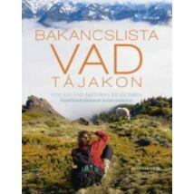 BAKANCSLISTA - VAD TÁJAKON