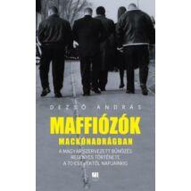 MAFFIÓZÓK MACKÓNADRÁGBAN