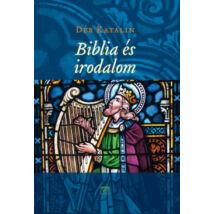 BIBLIA ÉS IRODALOM