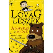 A MACERÁS MEDVE - LOVAG LESZEK 3.