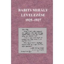 BABITS MIHÁLY LEVELEZÉSE 1925-1927