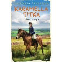 KARAMELLA TITKA - PÓNIBARÁTSÁG 3.