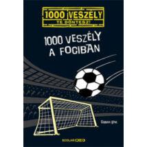1000 VESZÉLY A FOCIBAN