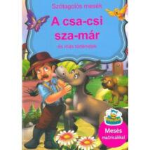 A CSA-CSI SZA-MÁR ÉS MÁS TÖRTÉNETEK