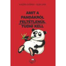 AMIT A PANDÁKRÓL FELTÉTLENÜL TUDNI KELL