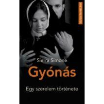 GYÓNÁS - EGY SZERELEM TÖRTÉNETE