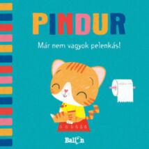MÁR NEM VAGYOK PELENKÁS! - PINDUR