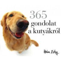 365 GONDOLAT A KUTYÁKRÓL