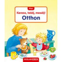 KERESS, TALÁLJ, MESÉLJ - OTTHON
