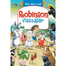 ROBINSON VISSZATÉR - TONY WOLF MESÉI 1.