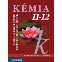 KÉMIA 11-12. TANKÖNYV KÖZÉP- ÉS EMELT SZINTŰ ÉRETTSÉGIRE KÉSZÜLŐKNEK