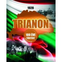 1920 TRIANON - 100 ÉVE TÖRTÉNT