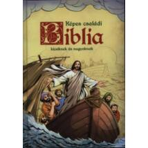 KÉPES CSALÁDI BIBLIA KICSIKNEK ÉS NAGYOKNAK