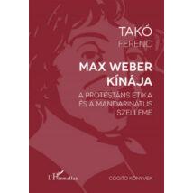 MAX WEBER KÍNÁJA