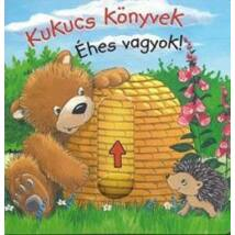 KUKUCS KÖNYVEK - ÉHES VAGYOK!
