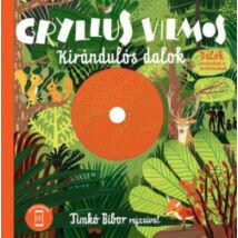 KIRÁNDULÓS DALOK + CD