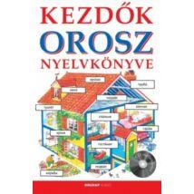 KEZDŐK OROSZ NYELVKÖNYVE + CD MELLÉKLETTEL