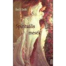 SPIRITUÁLIS MESÉK