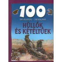 100 ÁLLOMÁS-100 KALAND HÜLLŐK ÉS KÉTÉLTŰEK