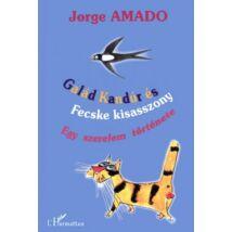 GALÁD KANDÚR ÉS FECSKE KISASSZONY