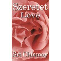 SZERETET - LOVE