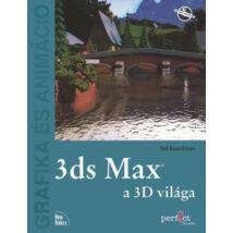 3DS MAX A 3D VILÁGA