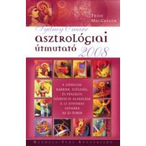ASZTROLÓGIAI ÚTMUTATÓ 2008