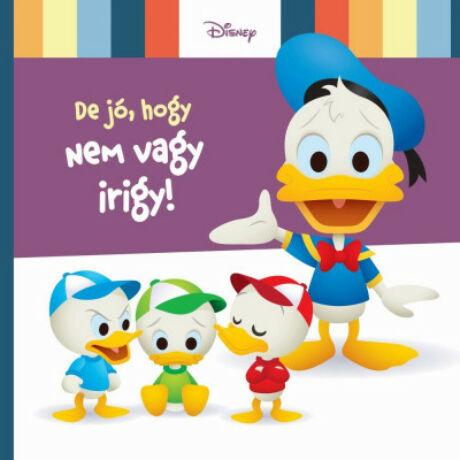 DISNEY BABY - DE JÓ, HOGY NEM VAGY IRIGY!