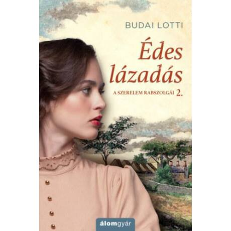 ÉDES LÁZADÁS - A SZERELEM RABSZOLGÁI 2.